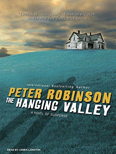 The Hanging Valley: A Novel of Suspense: Peter Robinson