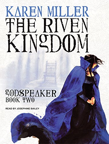 The Riven Kingdom: Karen Miller