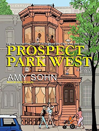Prospect Park West: A Novel: Amy Sohn