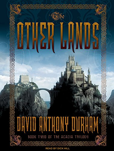 The Other Lands: Book Two of the Acacia Trilogy: David Anthony Durham