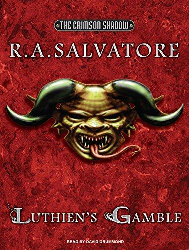 Luthien s Gamble: R. A. Salvatore