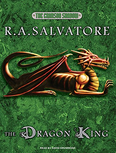 The Dragon King (Crimson Shadow) (1400143586) by R. A. Salvatore
