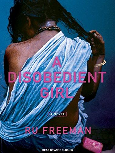 A Disobedient Girl: Ru Freeman