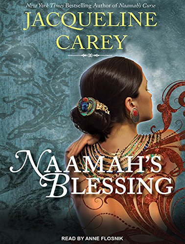 Naamah's Blessing (1400143764) by Jacqueline Carey