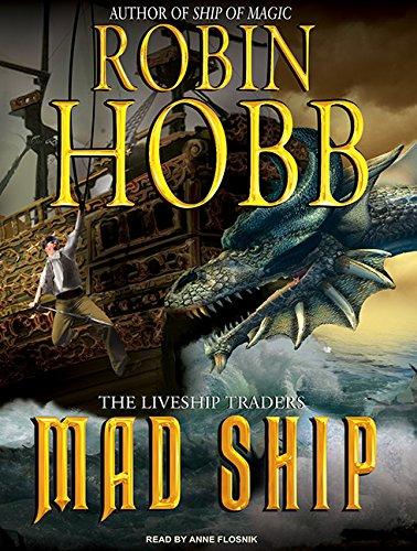 Mad Ship: Robin Hobb