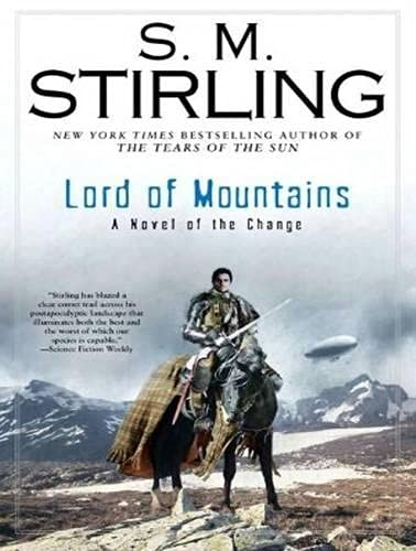 Lord of Mountains (Library Edition): S. M. Stirling