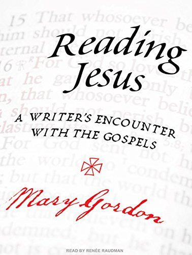 9781400145010: Reading Jesus: A Writer's Encounter with the Gospels