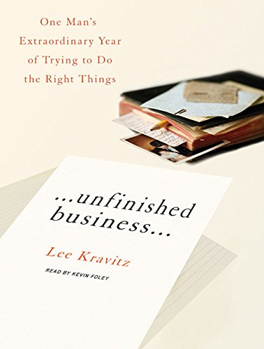Unfinished Business.: One Man's Extraordinary Year of Trying to Do the Right Things (Compact ...