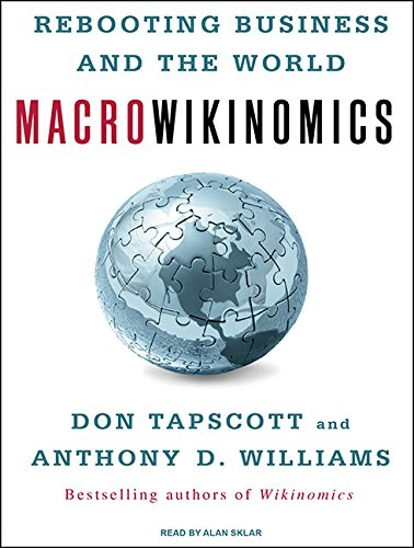 Macrowikinomics: Rebooting Business and the World (Compact Disc): Don Tapscott