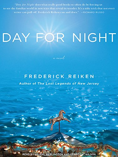 Day for Night: A Novel: Frederick Reiken