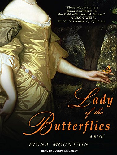 Lady of the Butterflies: A Novel: Fiona Mountain