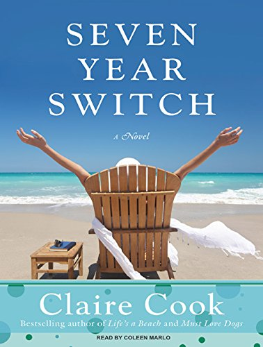 Seven Year Switch: Claire Cook