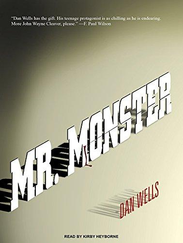 Mr. Monster: Dan Wells