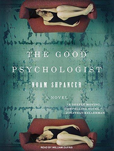 The Good Psychologist (Compact Disc): Noam Shpancer