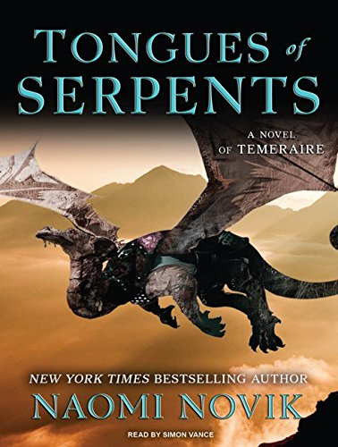 Tongues of Serpents (Temeraire) (1400149339) by Naomi Novik