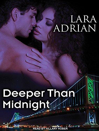 Deeper Than Midnight (Library Edition): Lara Adrian
