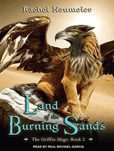 Land of the Burning Sands (Compact Disc): Rachel Neumeier