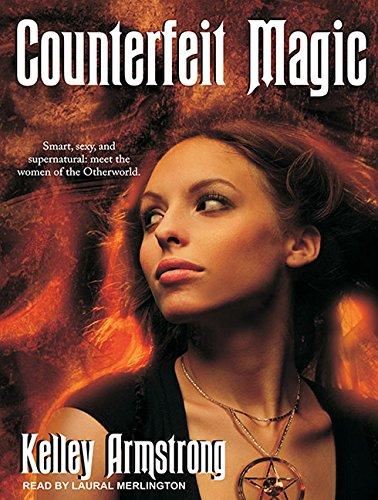 9781400149759: Counterfeit Magic (Women of the Otherworld)