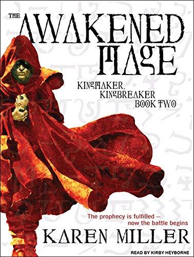 The Awakened Mage: Karen Miller