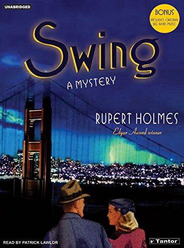 9781400151554: Swing: A Mystery