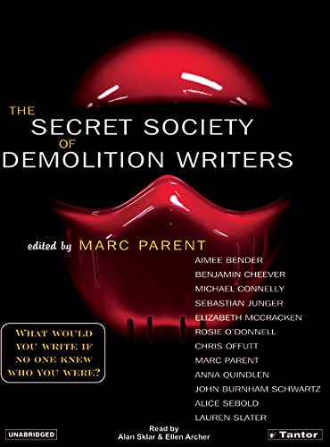 9781400151783: The Secret Society of Demolition Writers