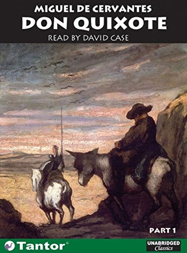 Don Quixote: Part 1 & Part 2: Cervantes, Miguel de