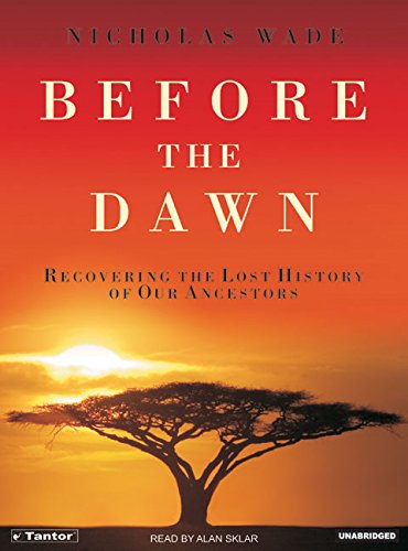 9781400152322: Before the Dawn: Recovering the Lost History of Our Ancestors