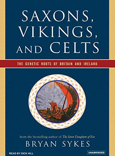 9781400153350: Saxons, Vikings, and Celts: The Genetic Roots of Britain and Ireland