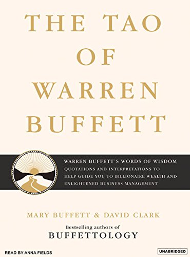9781400153534: The Tao of Warren Buffett: Warren Buffett's Words of Wisdom: Quotations and Interpretations to Help Guide You to Billionaire Wealth and Enlightened Business Management