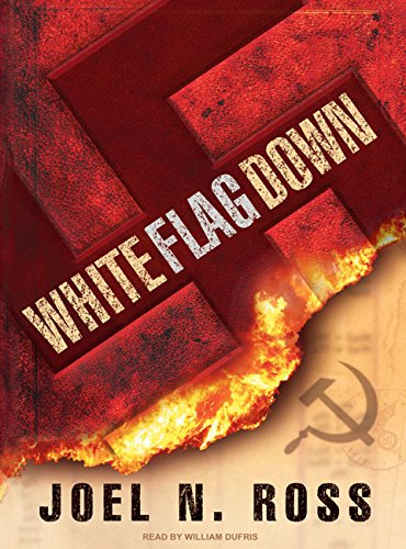 White Flag Down: Joel N. Ross