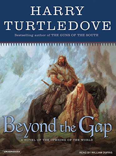 9781400153824: Beyond the Gap: A Novel of the Opening of the World