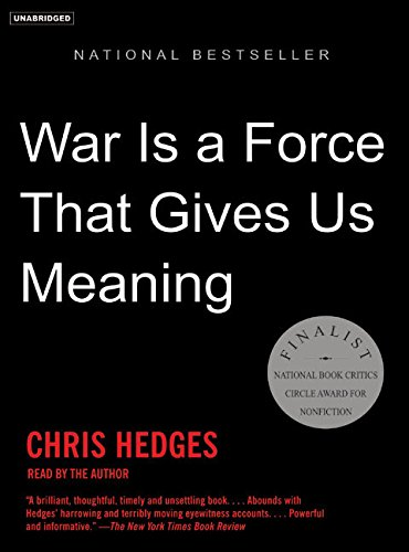 9781400154586: War is a Force That Gives Us Meaning