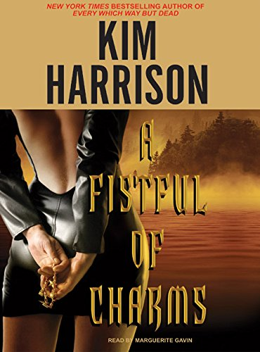 A Fistful of Charms (The Hollows, Book: Kim Harrison Aut