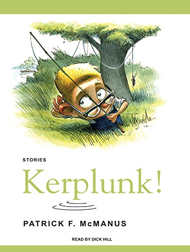 9781400155415: Kerplunk!: Stories