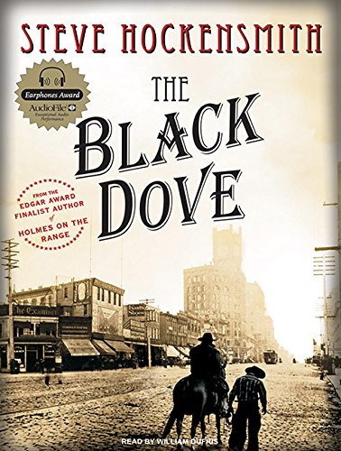 9781400156054: The Black Dove: A Holmes on the Range Mystery