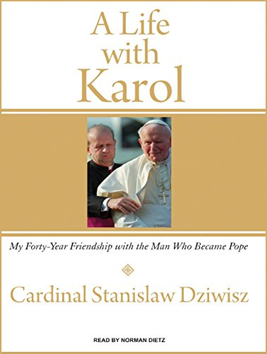9781400156191: A Life with Karol: My Forty-Year Friendship with the Man Who Became Pope