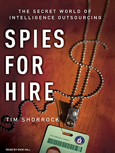 9781400157723: Spies for Hire: The Secret World of Intelligence Outsourcing