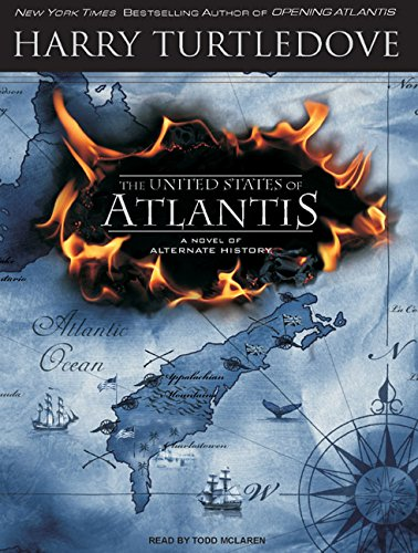 9781400157839: The United States of Atlantis: A Novel of Alternate History