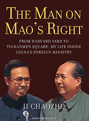 9781400158232: The Man on Mao's Right: From Harvard Yard to Tiananmen Square, My Life Inside China's Foreign Ministry
