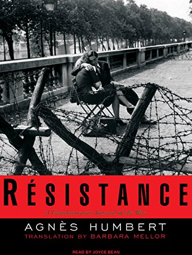 9781400158331: Resistance: A Frenchwoman's Journal of the War
