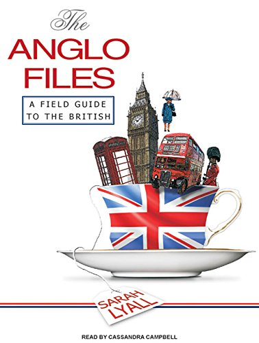 9781400158355: The Anglo Files: A Field Guide to the British