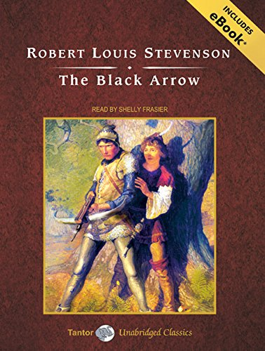 9781400159147: The Black Arrow, with eBook (Tantor Unabridged Classics)