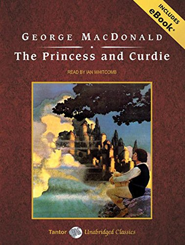 9781400159307: The Princess and Curdie, with eBook