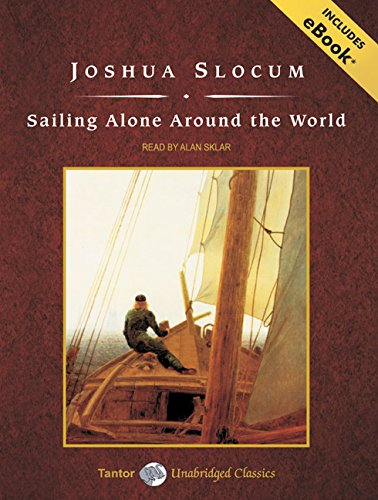 9781400159352: Sailing Alone Around the World, with eBook (Tantor Unabridged Classics)