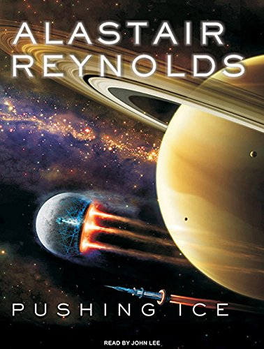 Pushing Ice: Alastair Reynolds