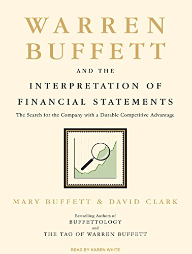 9781400160297: Warren Buffett and the Interpretation of Financial Statements: The Search for the Company with a Durable Competitive Advantage