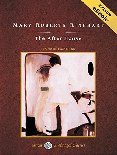 9781400161263: The After House, with eBook (Tantor Unabridged Classics)