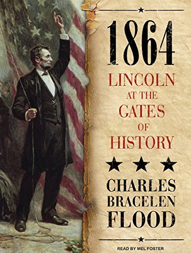 9781400161447: 1864: Lincoln at the Gates of History