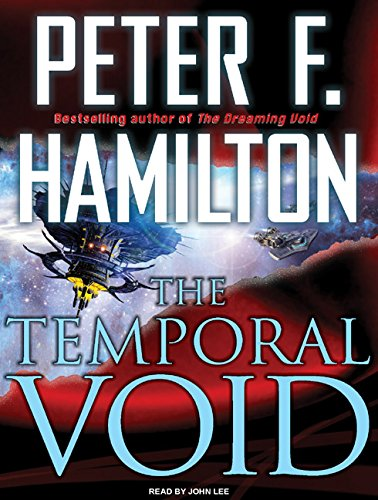 The Temporal Void (Void Trilogy): Hamilton, Peter F.