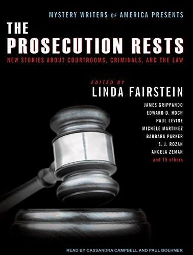 9781400161898: Mystery Writers of America Presents the Prosecution Rests: New Stories about Courtrooms, Criminals, and the Law